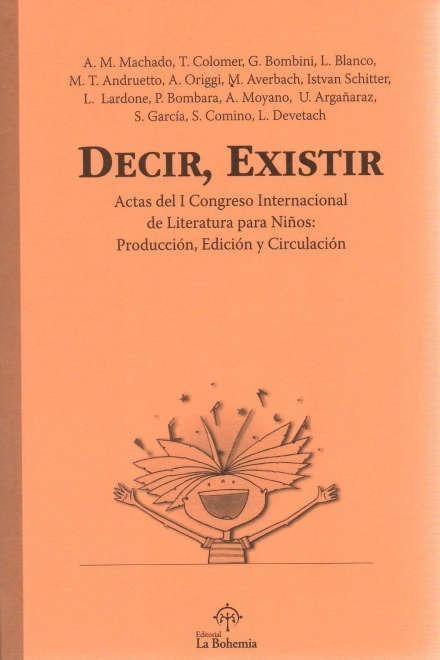 decir existir actas 1 congreso internacional de literatura